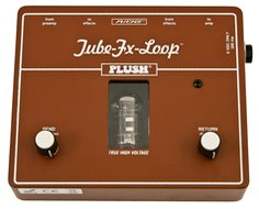 PLUSH FX Pedals Tube Fx Loop